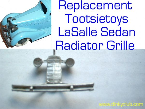 Tootsietoys Lasalle Sedan front radiator (Each)